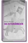 Das Rittershnchen